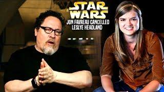 Jon Favreau Just Cancelled Leslye Headland Star Wars Explained