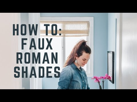 Easy DIY Roman Shade - Video + Tips and Tricks