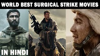 Top 10 Best World Surgical Strike Movies Dubbed In Hindi