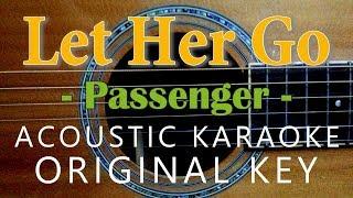 Let Her Go - Passenger [Acoustic Karaoke]