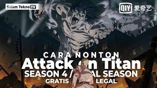 Cara Nonton Attack on Titan Season 4 (Final Season) Sub Indonesia di Iqiyi