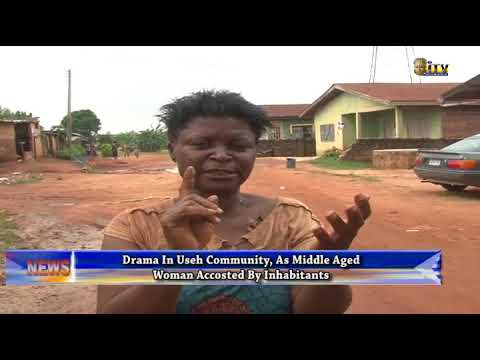Drama in Useh community as middle aged woman accosted by inhabitants