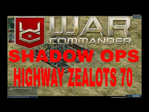WAR COMMANDER - SHADOW OPS, HIGHWAY ZEALOTS 70. THE WAR RIG - 5/26/17