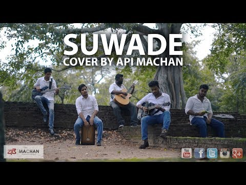 Suwade - Cover By Api Machan. #apimachan