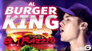 Al Burguer King | Justin Bieber by Trazzto