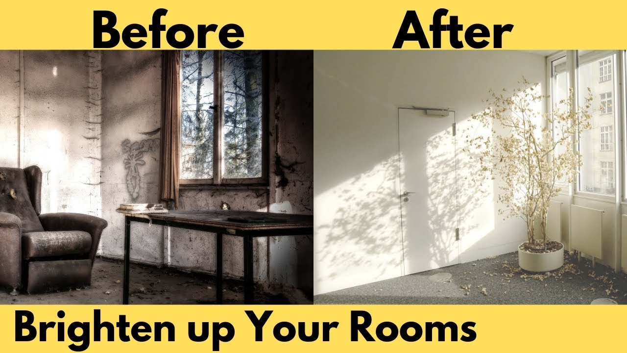 How To Brighten A Dark Room Before And After