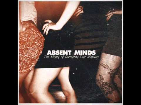 Absent Minds - The Misery of Correcting Past Mistakes FULL ALBUM