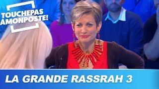 La Grande Rassrah 3 : Isabelle Morini-Bosc fait vivre un enfer à son mari dans
