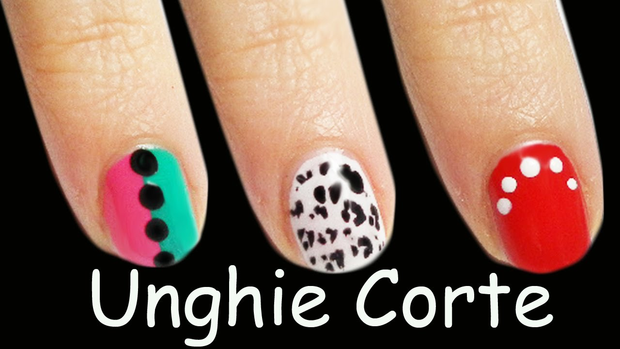 Fabuleux 3 Nail Art Tutorial Facili Per UNGHIE CORTE - YouTube ZT83