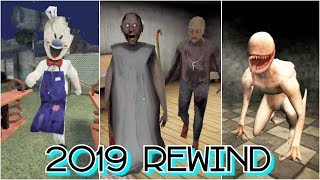2019 Rewind | Granny Chapter Two vs House Of Fear vs Ice Scream