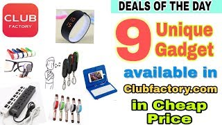 9 Unique Gadgets In Cheap Price in Clubfactory India. Hurry.