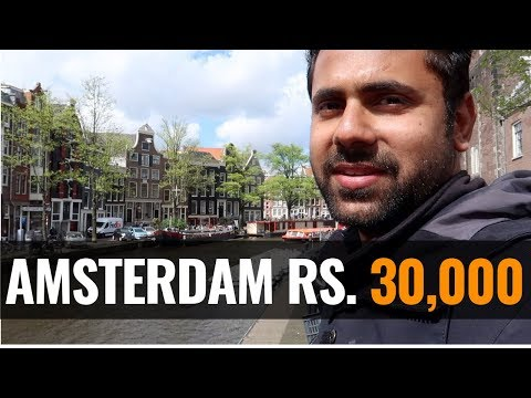 Amsterdam Rs. 30,000 - Red Light District, Cheap Flights, Hostels, Food,  Sim, Parties, Nightlife