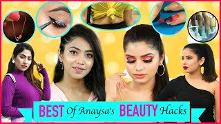 Best of Anaysa's BEAUTY Hacks | Anaysa