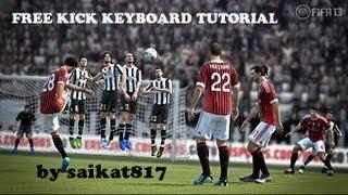 FIFA 13 ( PC ) - KEYBOARD FREE KICK TUTORIAL