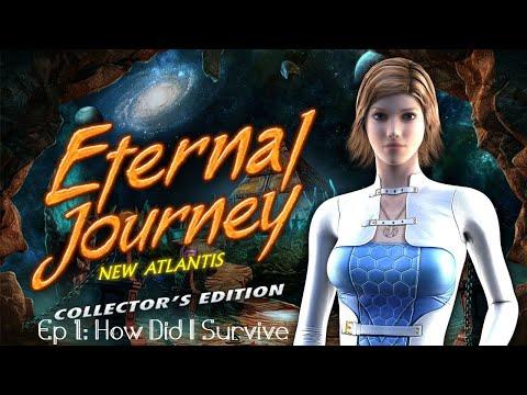 Eternal Journey: New Atlantis Ep 1: How Did I Survive |