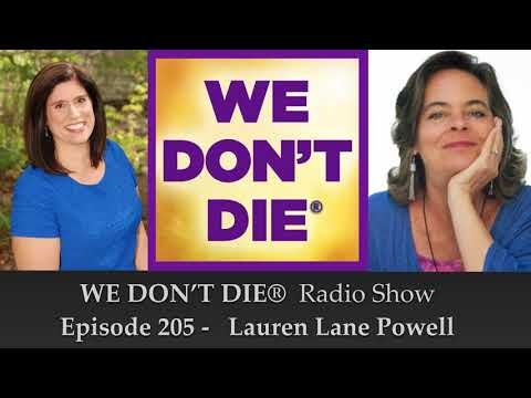 Episode 205 Lauren Lane Powell -  Healing with Music and Laughter on We Don't Die Radio