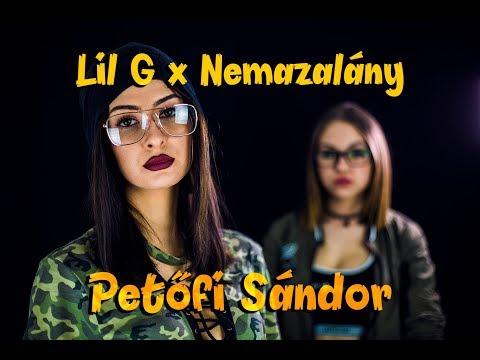 LIL G x NEMAZALÁNY - Petőfi Sándor (Official Music Video) letöltés