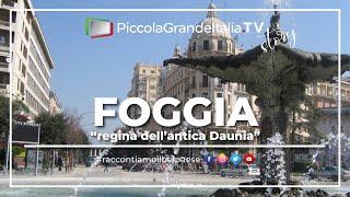 Foggia - Piccola Grande Italia