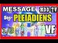 MESSAGE DES PLEIADIENS VF 1/3