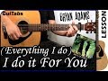 How to play (Everything I Do) I Do It For You 🏹 🎯 - Bryan Adams / Guitar Tutorial 🎸