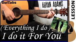 How to play (Everything I Do) I Do It For You 🏹 🎯 - Bryan Adams / Guitar Tutorial 🎸