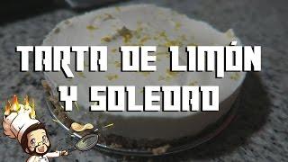 ALEXELCHEF #4 - Tarta de limón y soledad
