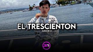 El Trescienton - Junior H | 2020