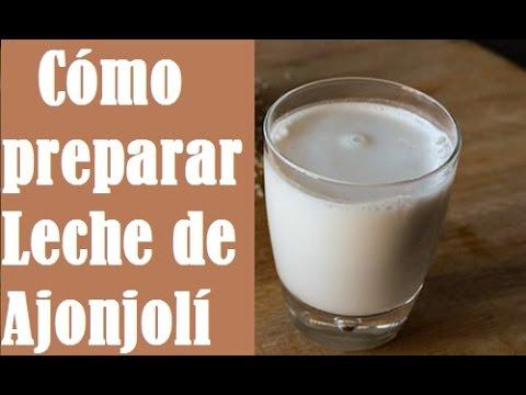 Leche de Ajonjoli o Leche de Sesamo (Como prepararla) - Fuente de Calcio -  Dey Palencia Reyes