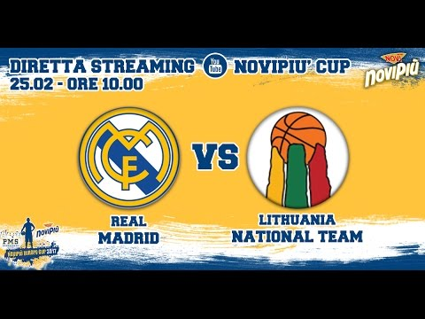 [Novipiù Europe Cup 2017 - Group B] Real Madrid - Lithuania National Team LIVE