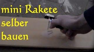 DIY Kleine Rakete mit Turboantrieb selber bauen - Streichholzrakete bauen