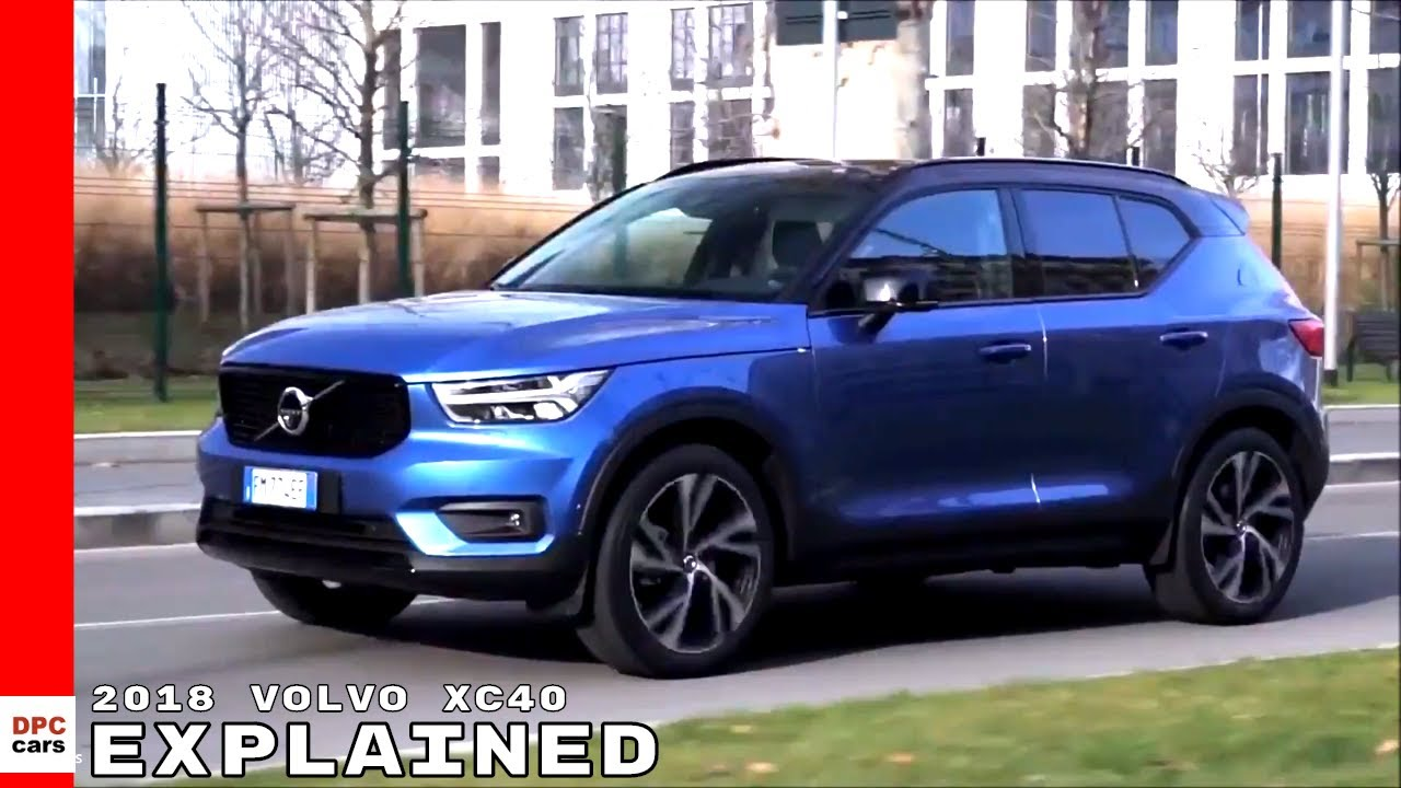 2018 volvo xc40 explained youtube. Black Bedroom Furniture Sets. Home Design Ideas