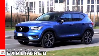 2018 Volvo XC40 Explained