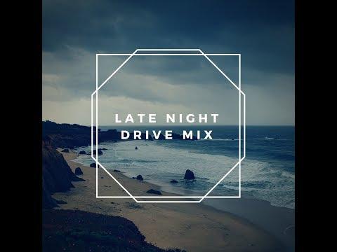 Late Night Drive Mix