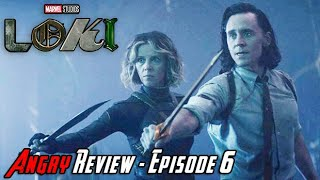 Loki Episode 6 Finale - Angry Review