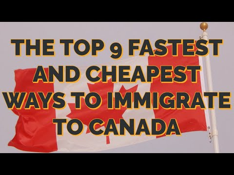 How To Immigrate To Canada ? | Top 9 Ways To Immigrate Canada