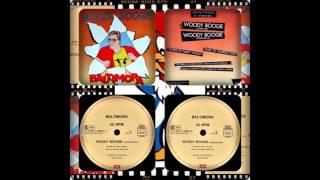 BALTIMORA - WOODY BOOGIE (JUMPING MIX, INSTRUMENTAL, RADIO EDIT 1985)