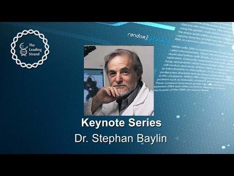 CSHL Keynote: Dr. Stephan Baylin, Johns Hopkins Univ, Sidney Kimmel Comprehensive Cancer Center