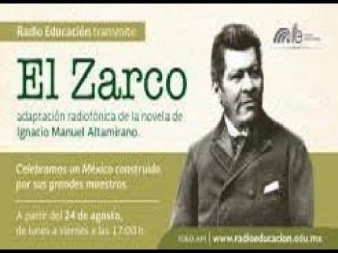 01 El Zarco Radionovela By Kaliranm Youtube
