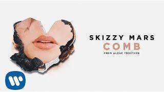 Skizzy Mars - Comb [Audio]