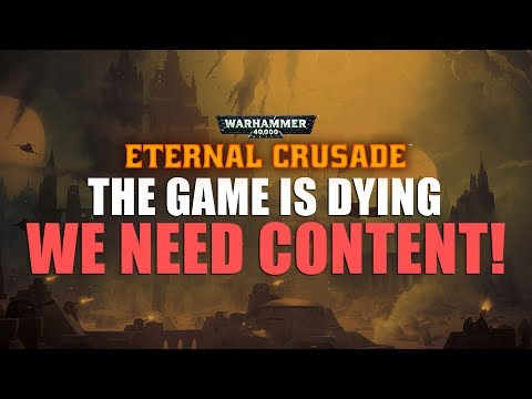 WH40K: Eternal Crusade ► We NEED content (Twitch Feedback)