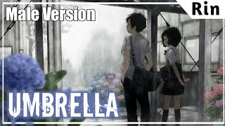 ♕Nightcore♕ ➜「Umbrella」☆Male Version☆
