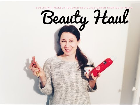 Beauty Haul -Collistar, Makeupforever, Essie, and Other Stories, Rituals