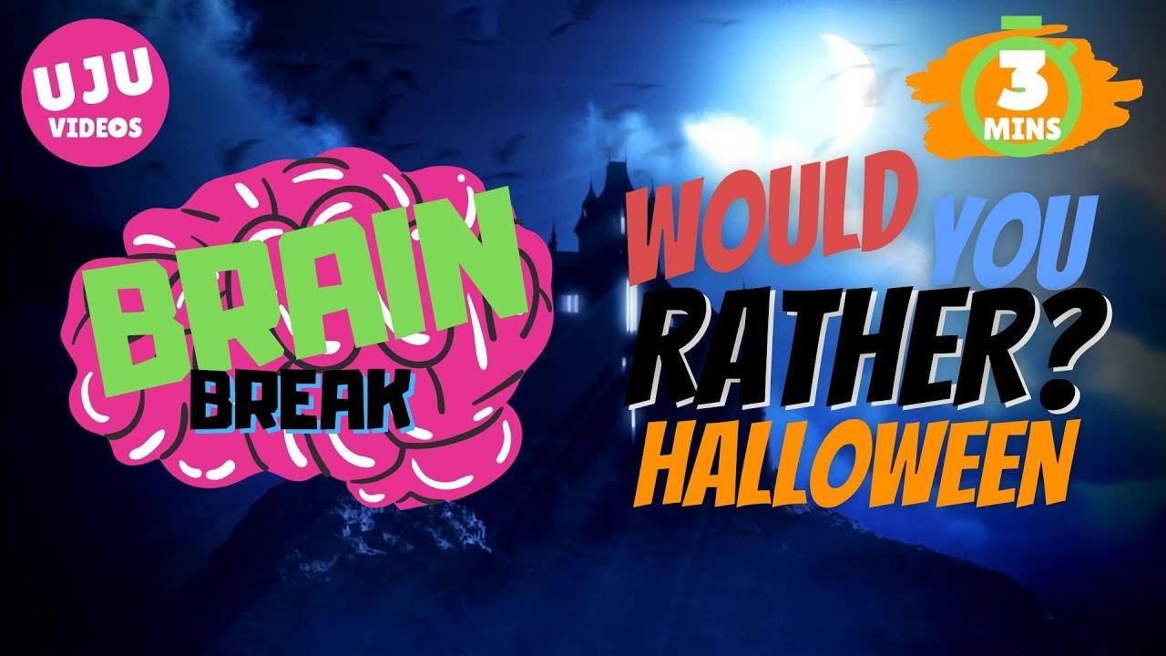 Download Brain Break - Halloween Would You Rather?