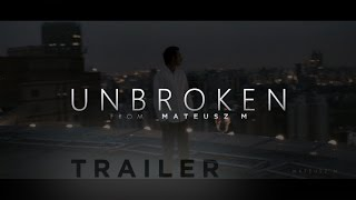 Unbroken - Motivational Video Trailer