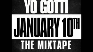 Yo Gotti - Hold Me Back - Track 10 [January 10th The Mixtape] HEAR IT FIRST!! NEW!!