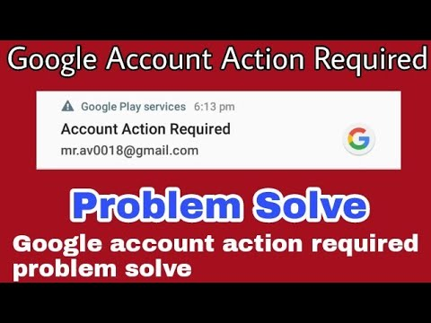 How To Solve Google Account Action Required Android Smartphone