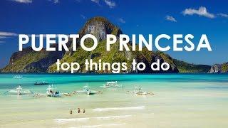 Top things to do in PUERTO PRINCESA PALAWAN!