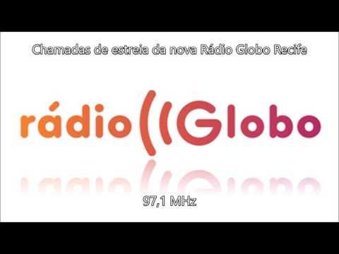 Chamadas de estreia da nova Rádio Globo Recife 97,1 MHz