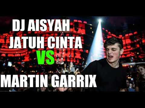 DJ AISYAH JATUH CINTA VS MARTIN GARRIX TOP DUNIA ENAK BROO 2018!!