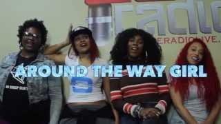 Around The Way Girl Radio ep#1